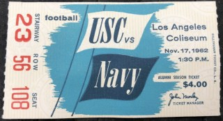 1962 NCAAF USC Trojans ticket stub vs Navy 25