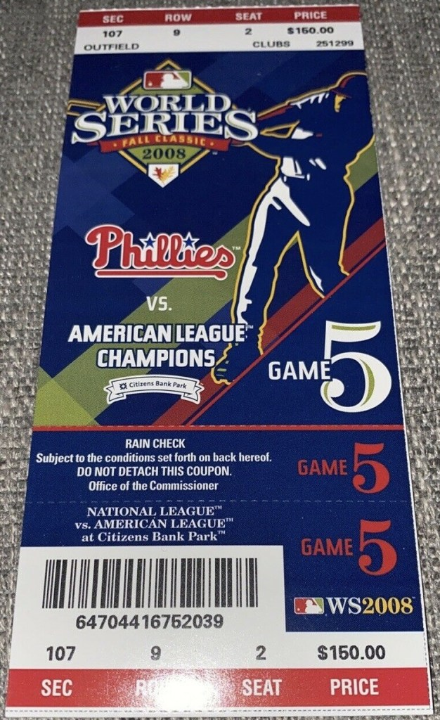 2008 World Series Game 5 ticket stub Phillies clinch over Blue Jays