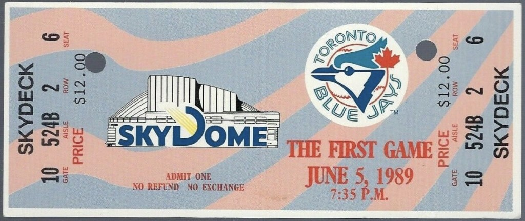 1989 Toronto Blue Jays first SkyDome home game ticket stub