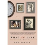 Book Review: What We Have