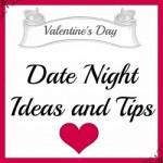 Valentine's Day Date Night Ideas!