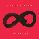The Afters – Live On Forever CD Review #TheAfters, #FlyBy