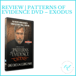 Review | Patterns of Evidence DVD – Exodus