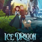 Movie Debut – ICE DRAGON: LEGEND OF THE BLUE DAISIES in Select Theaters