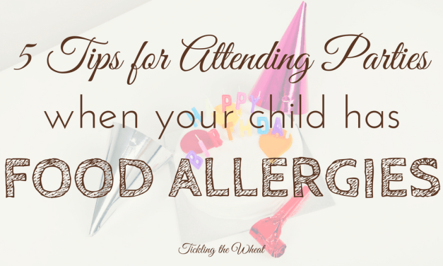 5 Tips to Handle Parties When Your Child Has a Food Allergy