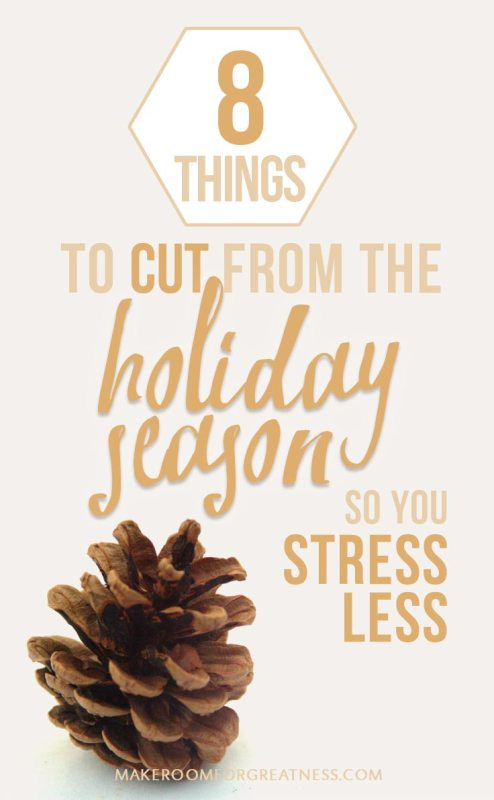 8 Things Not to Do During the Holidays! have a less stressed holiday season :)