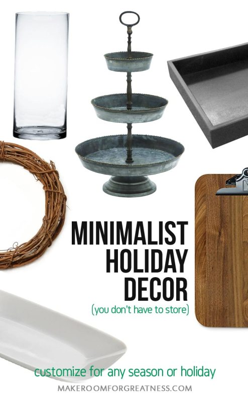 minimalist holiday decor that you don't have to store - just customize base items as part of your regular decor for each holiday or season