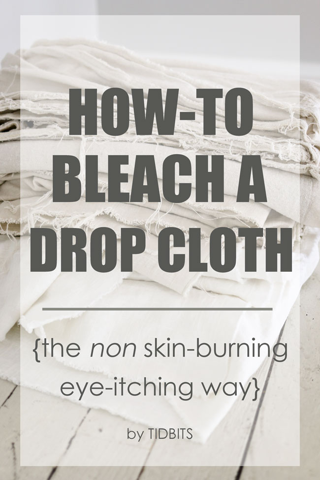How to bleach a drop cloth - the non skin-burning, eye itching way.