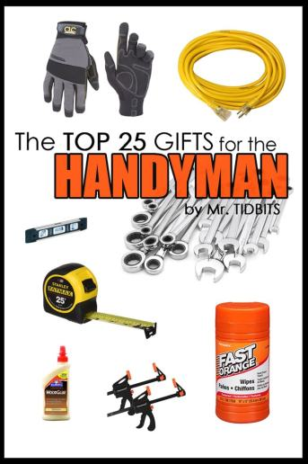 The top 25 gifts for the handyman. Never wonder what to buy for the man of the house again!