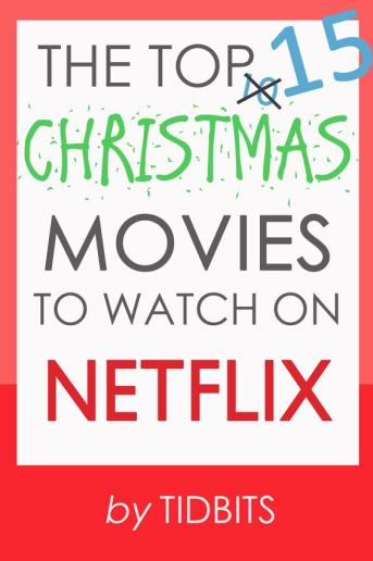 The Top 15 Christmas Movies to Watch on Netflix