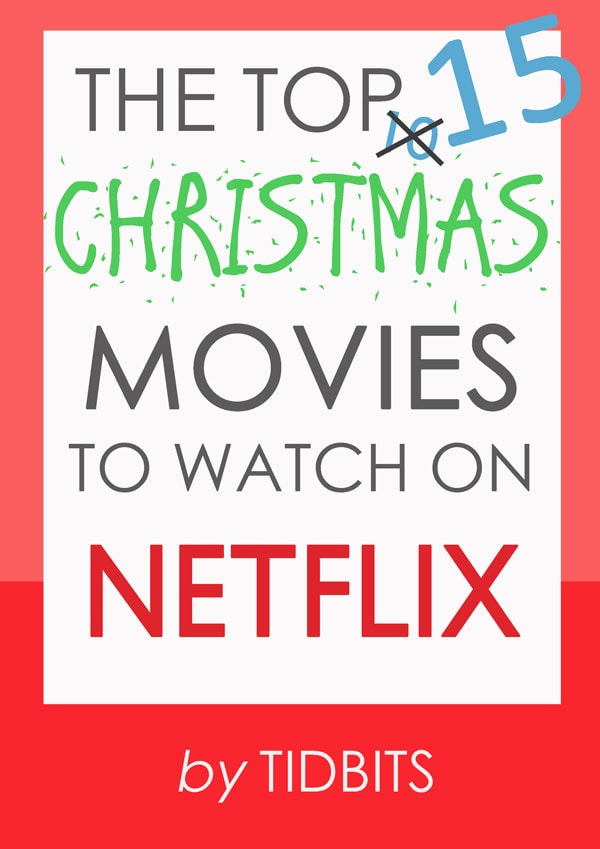 The top 15 Christmas movies to watch on Netflix online streaming. Updated list for Christmas 2016.