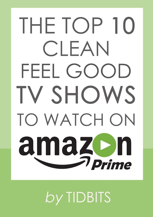 The top 10 clean feel good tv shows to watch on amazon - Home design shows on amazon prime ...