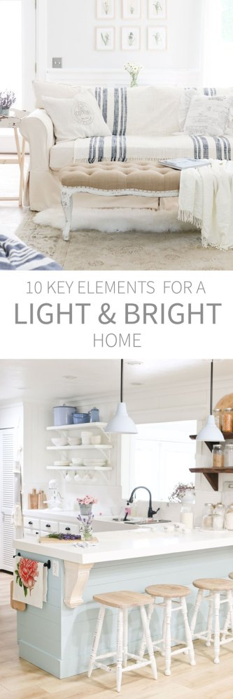 10 Key Elements for a light and bright home.