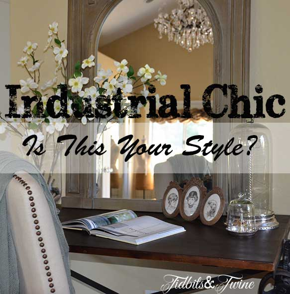 Industrial Chic  Is It For You