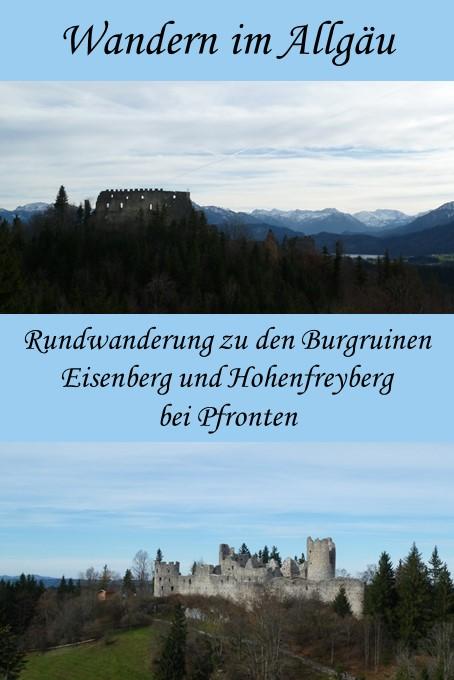 Rundwanderung zu den Burgruinen Eisenberg und Hohenfreyberg bei Pfronten im Allgäu