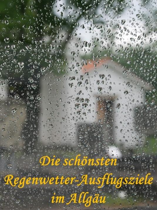 Die schönsten Regenwetter-Ausflugsziele im Allgäu zum Pinnen