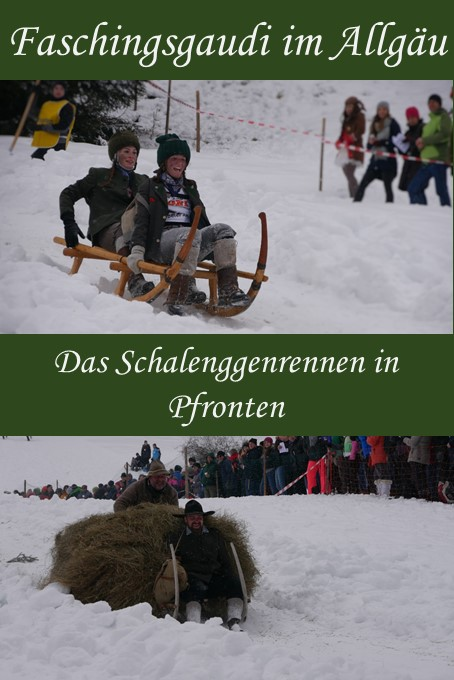 Faschingsgaudi im Allgäu - das Schalenggenrennen Pfronten