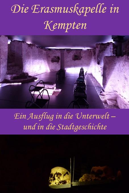 Die Erasmuskapelle Kempten - ein Ausflug in die Unterwelt und in die Stadtgeschichte