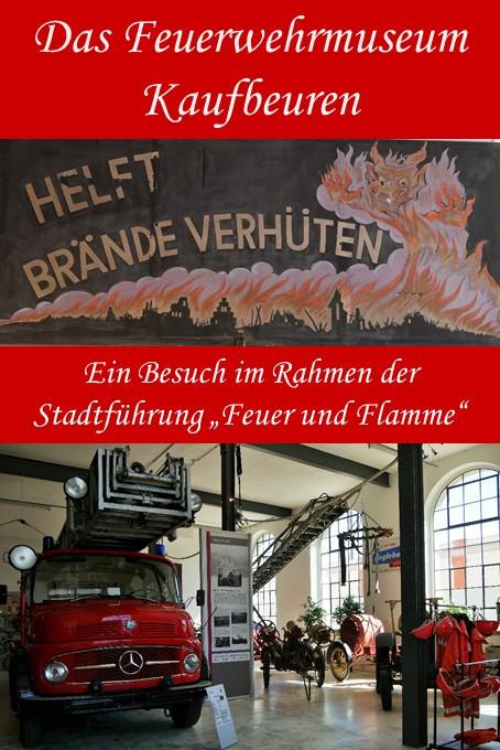 Besuch im Feuerwehrmuseum Kaufbeuren im Rahmen der Führung Feuer und Flamme