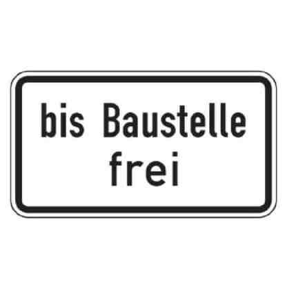bis Baustelle frei - Verkehrszeichen nach StVO