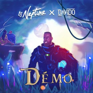 DJ Neptune features Davido on his new afrobeats tune dubbed Demo.