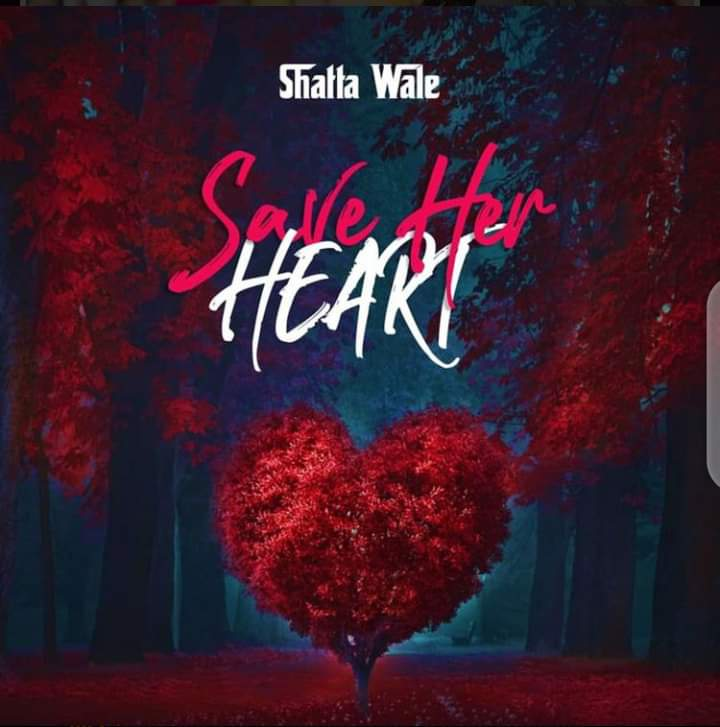 Dancehall King Shatta Wale premieres his much awaited single, Save her Heart.