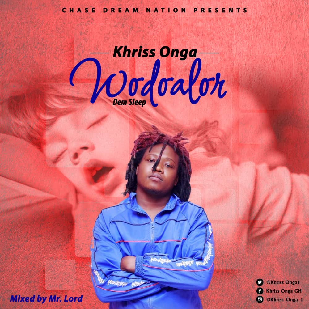 Khriss Onga - Wodoalor (Dem Sleep) (Mixed by Mr. Lord)