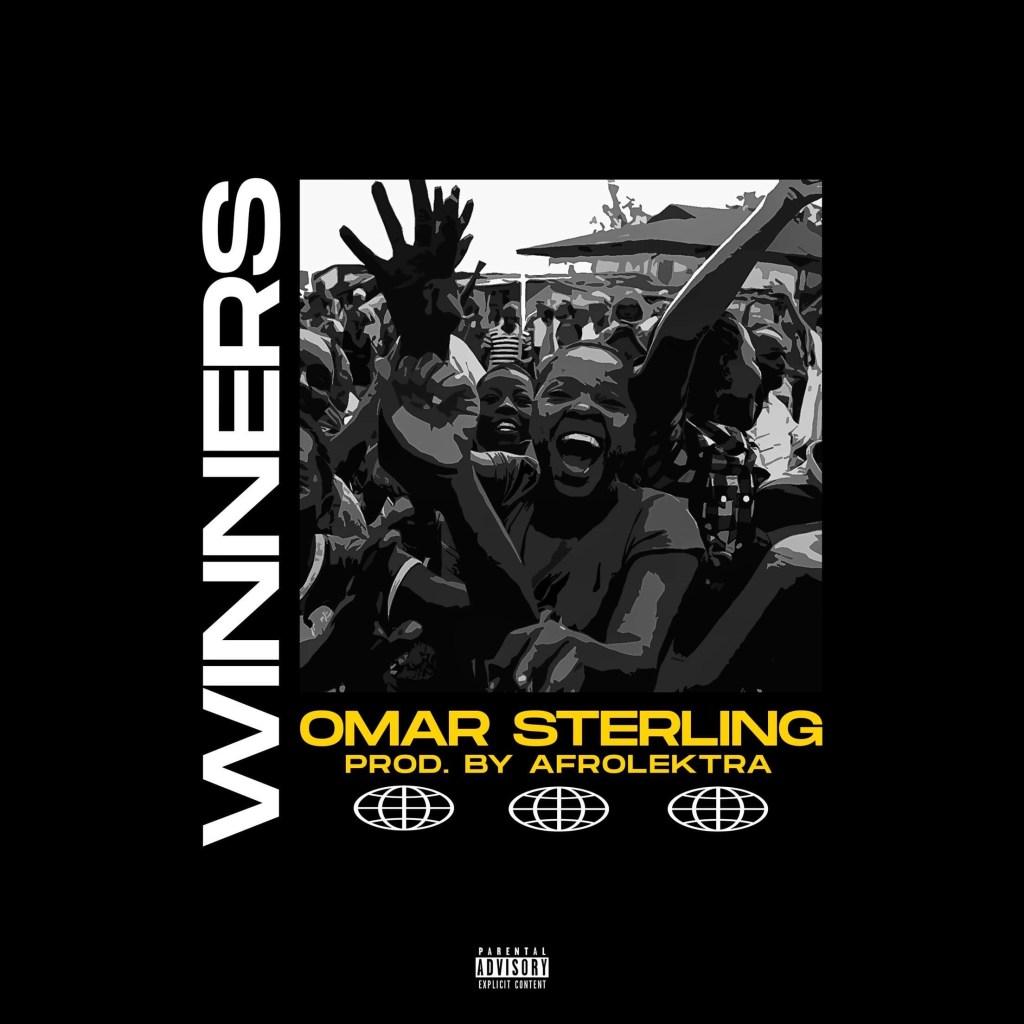 Omar Sterling -Winners (Prod. By Afrolektra)