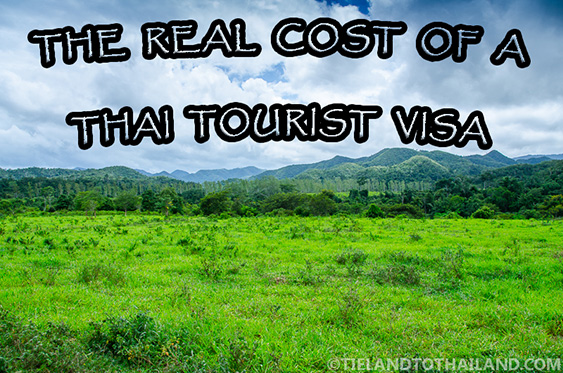 The Real Cost of a Thai Tourist Visa