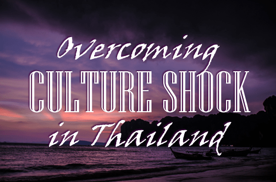 Overcoming Culture Shock in Thailand