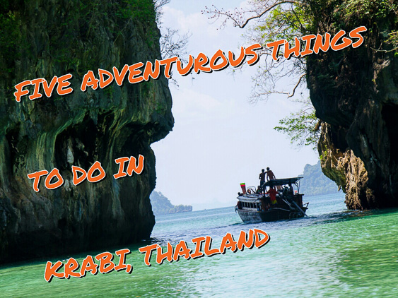 Five Adventurous Things to Do in Krabi, Thailand
