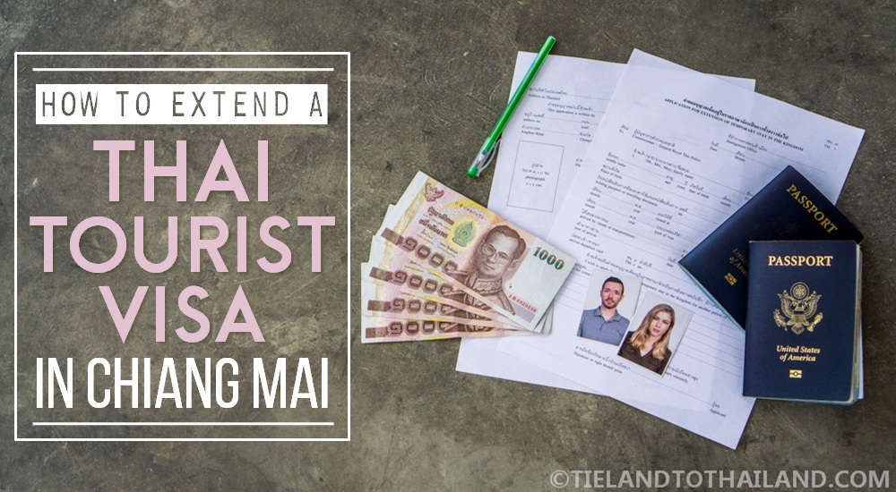 How to Extend a Thai Tourist Visa in Chiang Mai