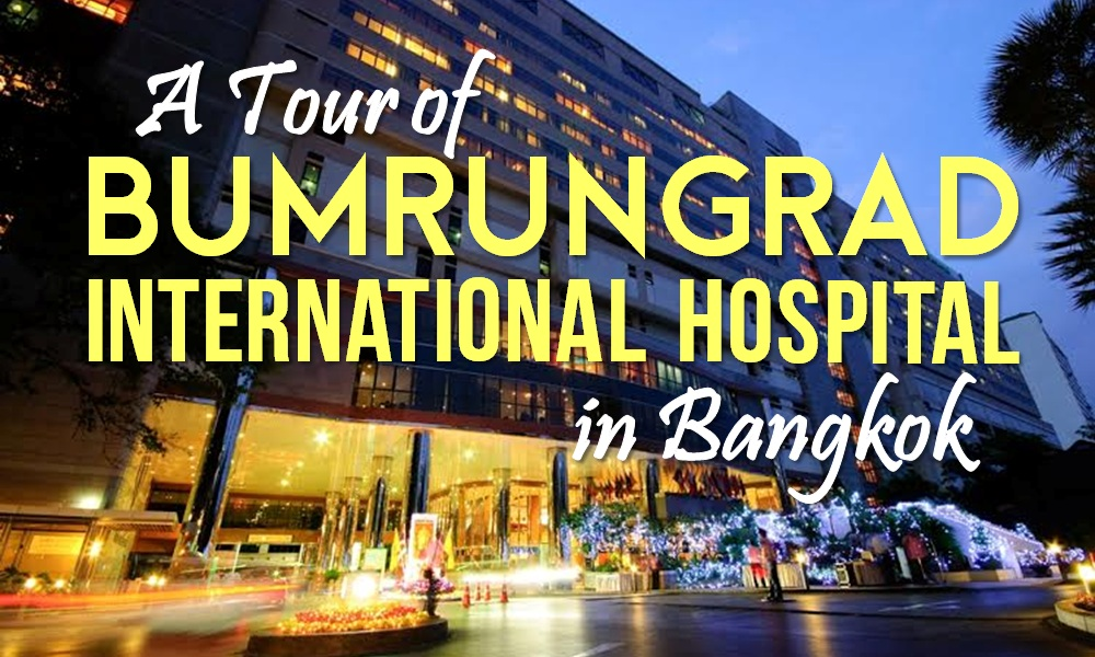 a tour of bumrungrad international hospital in bangkok