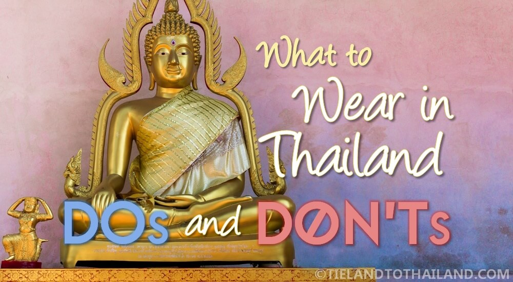 What to Wear in Thailand