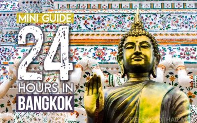 Mini Guide: 24 Hours in Bangkok