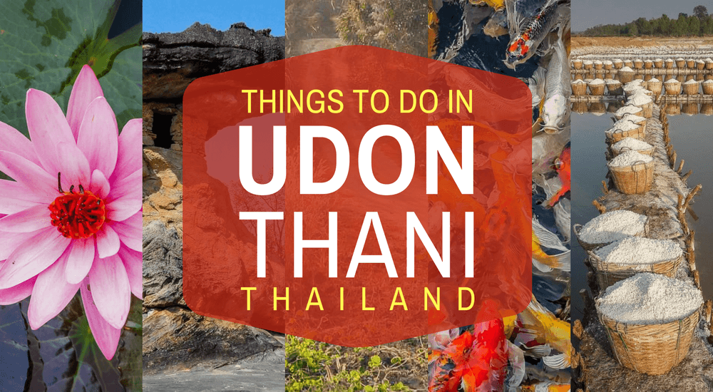 Things to Do in Udon Thani Thailand Tieland to Thailand