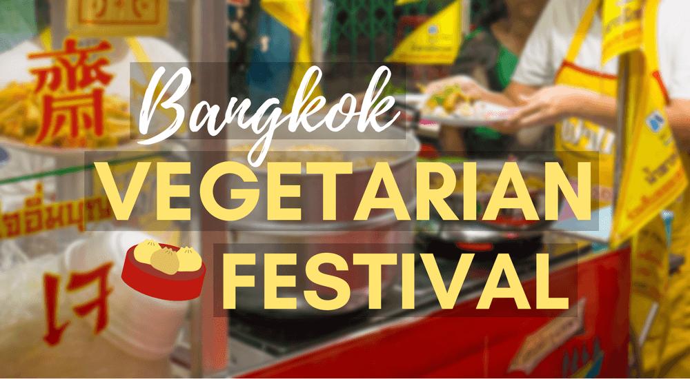Bangkok Vegetarian Festival