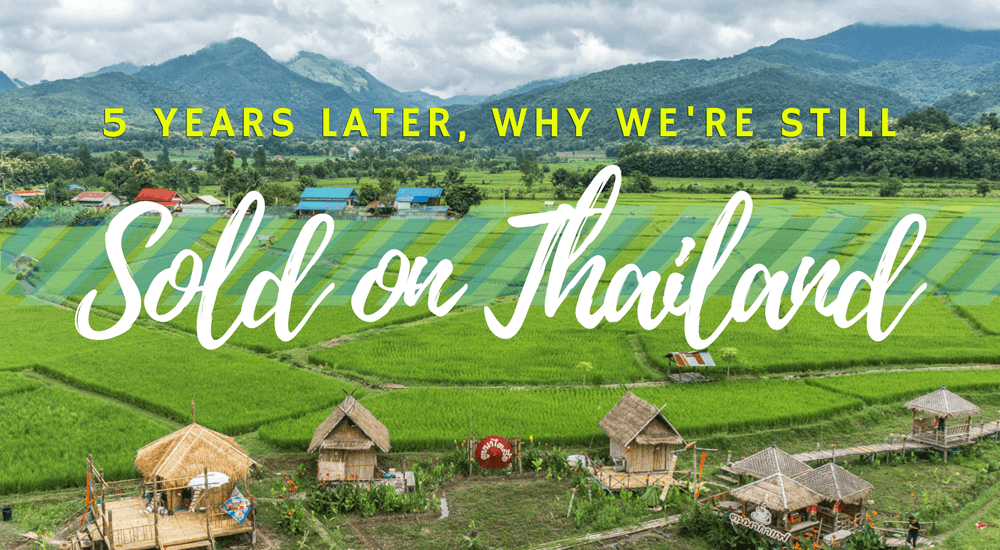 Why we're still sold on Thailand