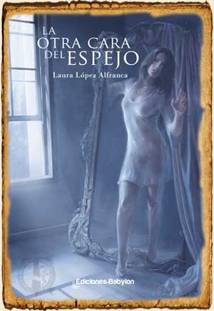 La Otra Cara del Espejo, Laura López Alfranca