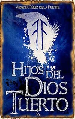 Hijos del Dios Tuerto - Novelas de Fantasía