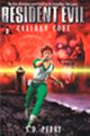Libros Resident Evil: La ensenada Calibán