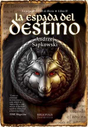 Saga Geralt de Rivia - La Espada del Destino