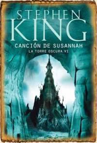 Saga Torre Oscura VI: Canción de Susannah (2004)