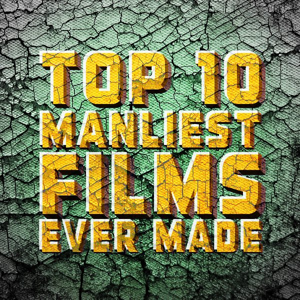 manliestfilms