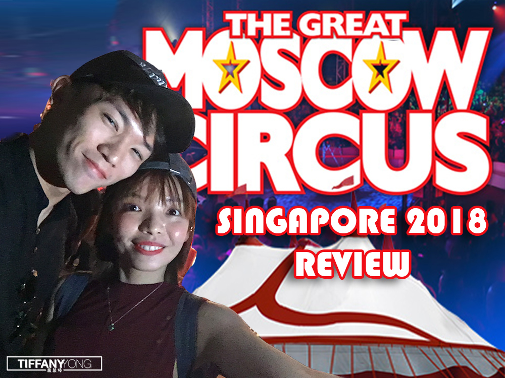 The Great Moscow Circus Singapore 2018 Review