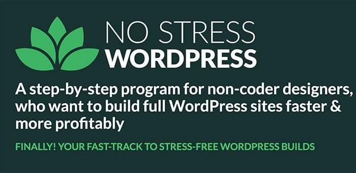 "Enrollment For ""No Stress WordPress"" Course Opens"