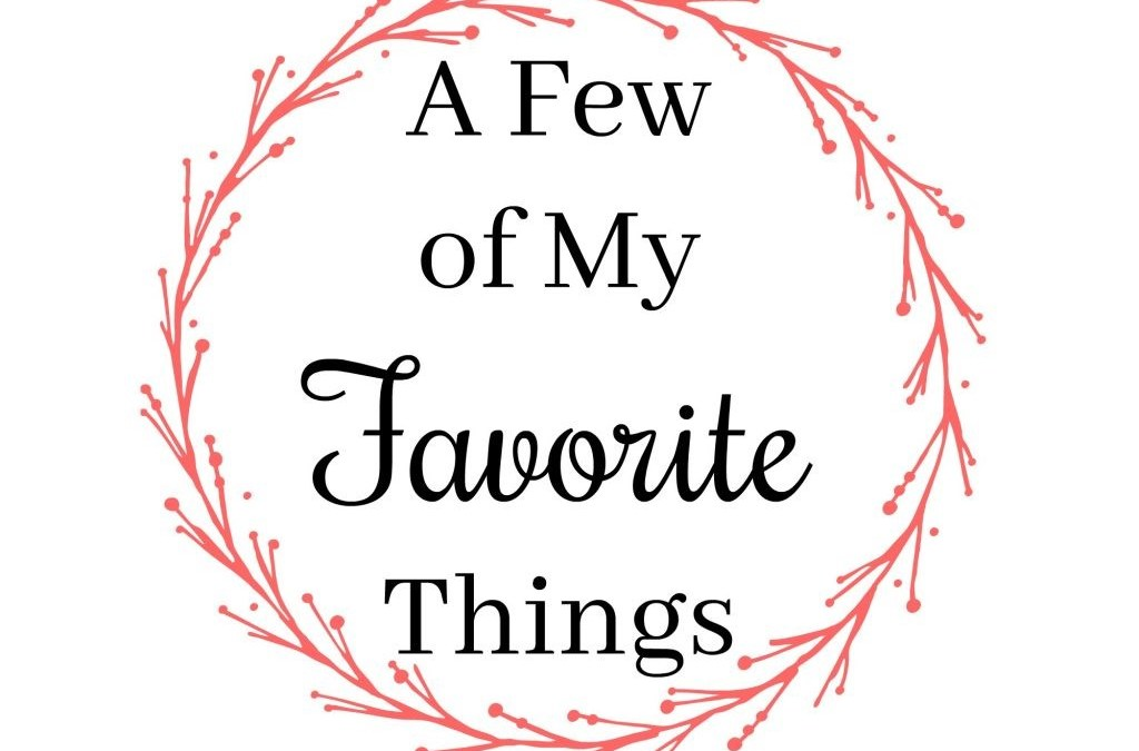 October 3rd Jam with Sarah- A Few of My Favorite Things