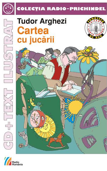 Cartea cu jucarii ( Tudor Arghezi )