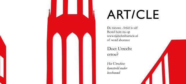Article 21 | Doet Utrecht ertoe in de Nederlandse kunstwereld?