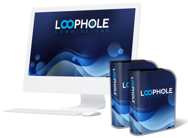 Loophole Commissions Unleashed Review